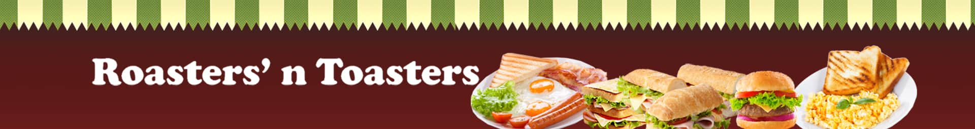 Banner. Roasters and Toasters.